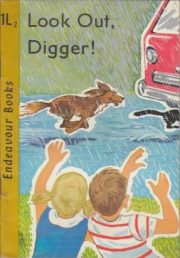 'Look Out, Digger!' from Endeavour's decodable books